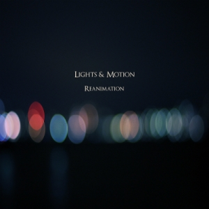 Lights  Motion – Reanimation