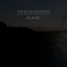 The Echelon Effect – Atlantic