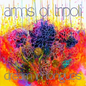 Arms of Tripoli - Dream in Tongues - Fluttery