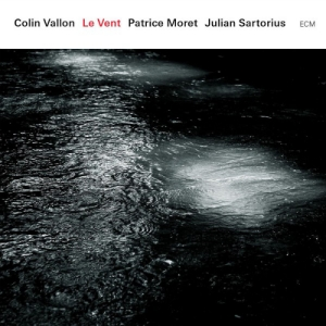 Colin Vallon Trio - Le Vent (ECM)