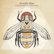 Invisible Allies - Conversations with Bees (Aleph Zero)