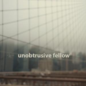 k_-_unobstrutive_fellow
