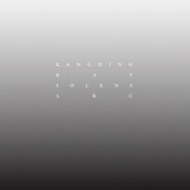 Kangding Ray - Solens Arc (Raster-Noton)
