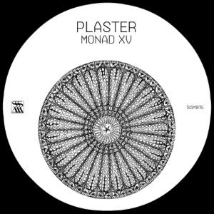 Plaster - Monad XV - Stroboscopic Artefacts
