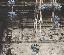 Porya Hatami - The Garden