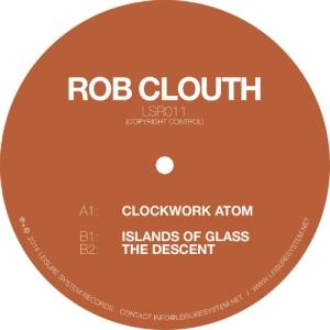 Rob Clouth - Clockwork Atom - Leisure System