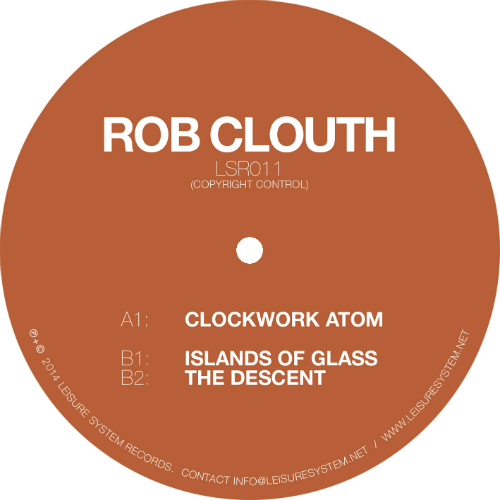 Rob Clouth - Clockwork Atom - Leisure System