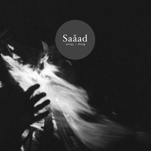 Saåad - Deep Float - Hands In The Dark
