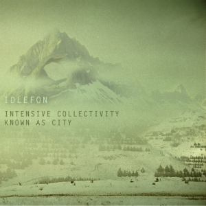 Idlefon - Intensive Collectivity Known As City - Tympanik