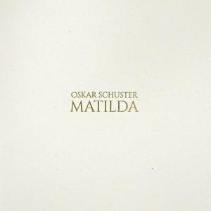 Oskar Schuster - Matilda
