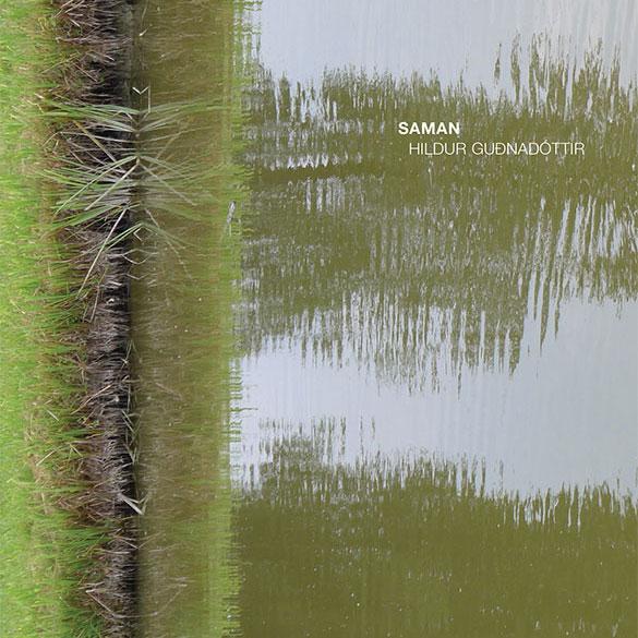 Hildur Guðnadóttir – Saman (Touch)