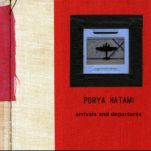 Porya Hatami - Arrivals And Departures Deluxe - Time Released Sound