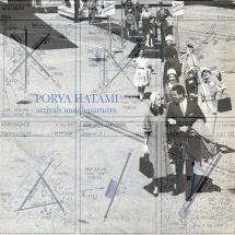 Porya Hatami - Arrivals And Departures - Time Released Sound