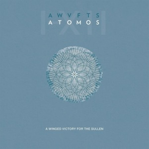 A Winged Victory For The Sullen - ATOMOS