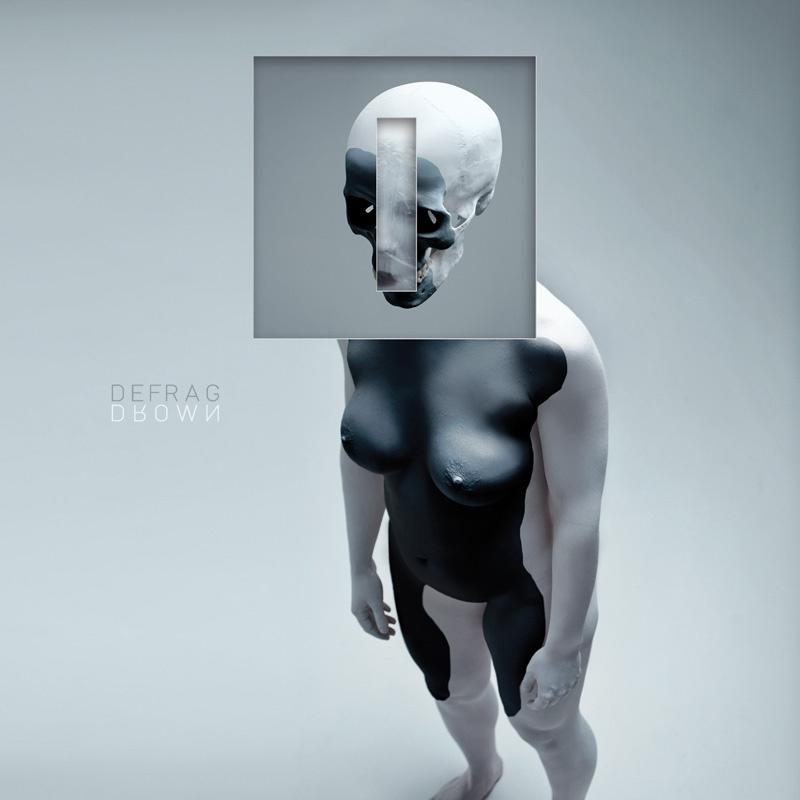 Defrag – Drown (Hymen)