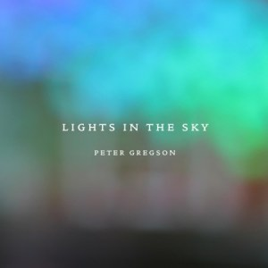 Peter Gregson - Lights In The Sky