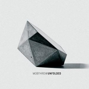 Mobthrow - Unfolded