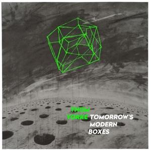 Thom Yorke – Tomorrow's Modern Boxes
