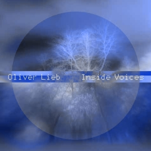 Oliver LIeb - Inside Voices (Psychonavigation)