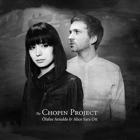 Ólafur Arnalds & Alice Sara Ott - The Chopin Project (Mercury Classics)