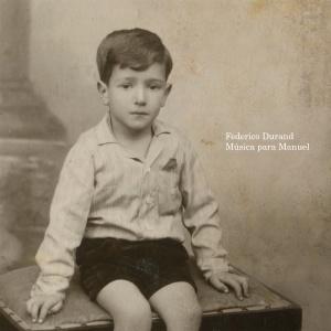 Federico Durand - Música para Manuel