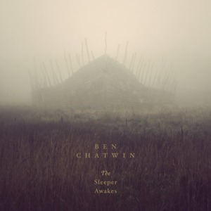 Ben Chatwin - The Sleeper Awakes