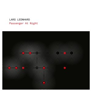 Lars Leonhard - Passenger At Night