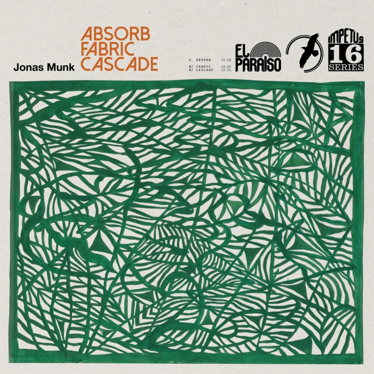 Jonas Munk - Absorb / Fabric / Cascade