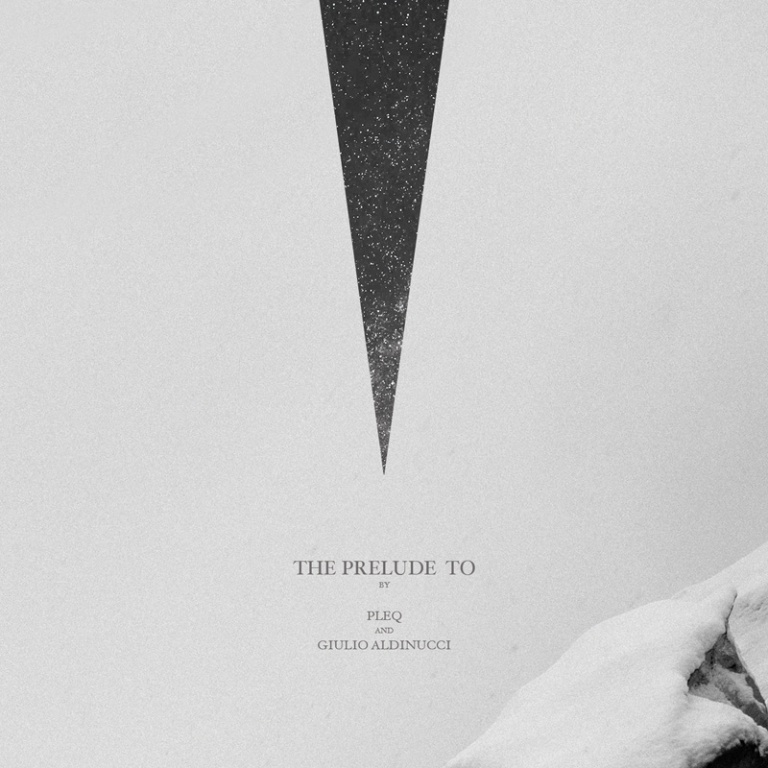 Pleq and Giulio Aldinucci - The Prelude To