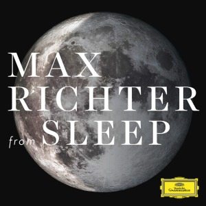 Max Richter - From Sleep