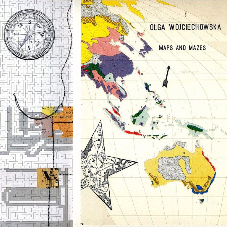 Olga Wojciechowska - Maps And Mazes