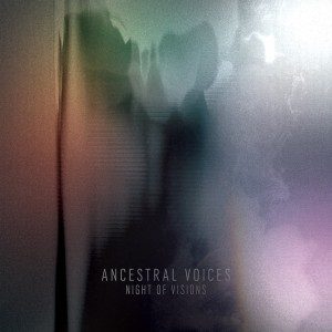 Ancestral Voices ‎– Night Of Visions (Samurai Horo)