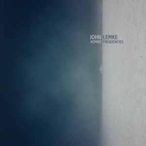 John Lemke – Nomad Frequencies (Denovali)