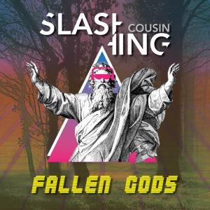 Slashing Cousin - Fallen Gods (Skam)
