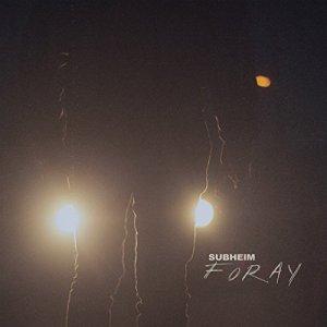 Subheim - Foray