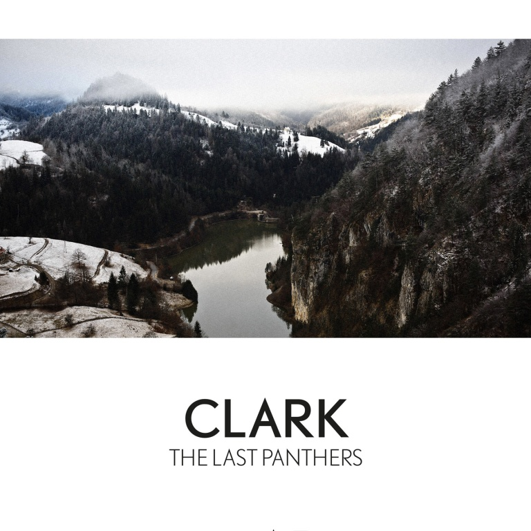 Clark - The Last Panthers