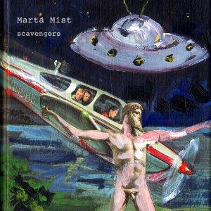 Marta Mist - Scavengers