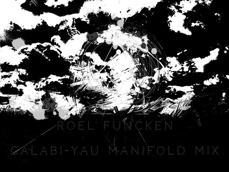 Roel Funcken - Calabi-Yau Manifold Mix