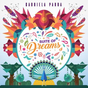 Gabriela Parra - Suite of Dreams