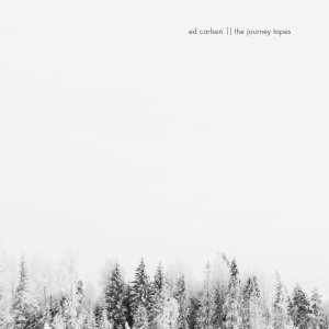 ed-carlsen-the-journey-tapes