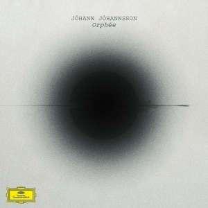 johann-johannsson-orphee-deutsche-grammophon